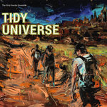 "Dirty Snacks Ensemble - ""Tidy Universe"""