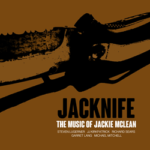 "Jacknife - ""The Music of Jackie McLean"""
