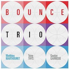 """Matthieu Marthouret - """"Bounce Trio"""""""