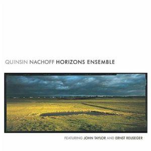 "Quinsin Nachoff - ""Horizons Ensemble"""
