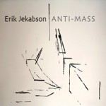 "Erik Jekabson - ""Anti-Mass"""