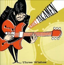"Nobuki Takamen - ""Three Wishes"""