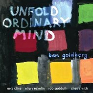 "Ben Goldberg - ""Unfold Ordinary Mind"""