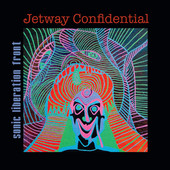 """Sonic Liberation Front - """"Jetway Confidential"""""""