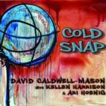 """David Caldwell-Mason - """"Cold Snap"""""""