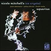 """Nicole Mitchell - """"Aquarius"""""""