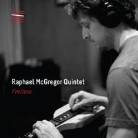 "Raphael McGregor - ""Fretless"""