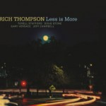 """Rich Thompson - """"Less is More"""""""