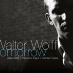 "Walter Wolff - ""Tomorrow"""