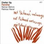 """Dieter Ilg - """"Parsifal"""""""