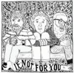 """Our Park - """"If Not For You"""""""