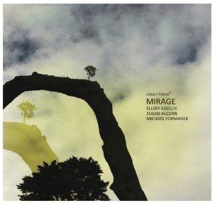 """Ellery Eskelin - """"Mirage"""""""