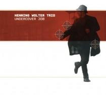"Henning Wolter - ""Undercover Job"""