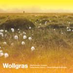 """Jorg Schneider - """"Wollgras"""""""