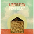 """Liberation Prophecy - """"Invisible House"""""""