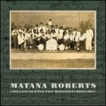 """Matana Roberts - """"Coin Coin Chapter 2 Mississippi Moonchile"""""""