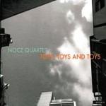 "Nocz Quartet - ""Toys, Toys, and Toys"""
