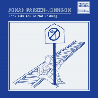 "Jonah Parzen-Johnson - ""Look Like You're Not Looking"""