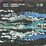 "Andrea Keller Quartet - ""Wave Rider"""
