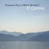 """Susanne Paul's Move Quartet - """"El Camino"""""""