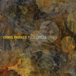 "Chris Parker - ""Full Circle"""
