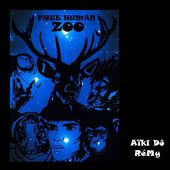 "Free Human Zoo - ""Aiki Do Remy"""