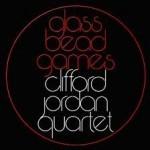"Clifford Jordan - ""Glass Bead Games"""