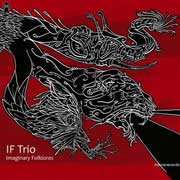 "If Trio - ""Imaginary Folklores"""