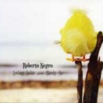 "Roberto Negro - ""Loving Suite pour Birdy So"""