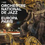 """Orchestre National de Jazz - """"Europa Paris"""""""