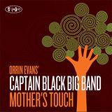 "Orrin Evans - ""Mother's Touch"""