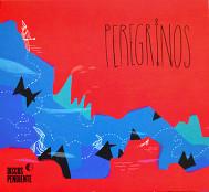 """Peregrinos - """"Peregrinos"""""""