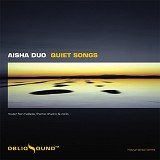 "Aisha Duo - ""Quiet Songs"""
