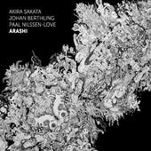 """Akira Sakata, Johan Berthling, Paal Nilssen-Love - """"Arashi"""""""