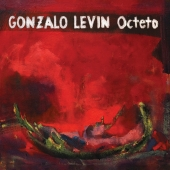 "Gonzalo Levin Octeto - ""Gonzalo Levin Octeto"""