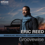 """Eric Reed - """"Groovewise"""""""