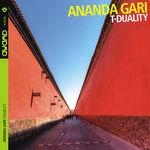"""Ananda Gari - """"T-Duality"""""""