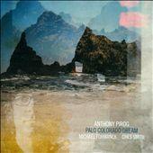 """Anthony Pirog - """"Palo Colorado Dream"""""""