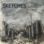 "Sketches - ""Volume II"""