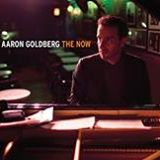 "Aaron Goldberg - ""The Now"""