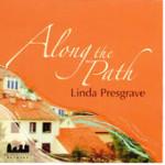"Linda Presgrave - ""Along the Path"""