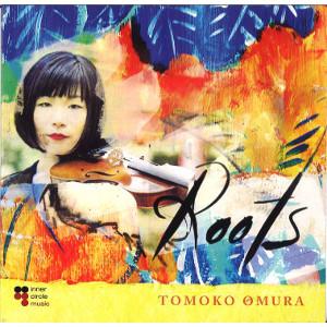 """Tomoko Omura - """"Roots"""""""