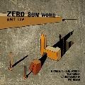 """Ant Law - """"Zero Sum World"""""""