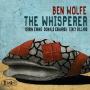 """Ben Wolfe - """"The Whisperer"""""""