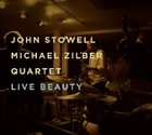 """Stowell, Zilber - """"Live Beauty"""""""