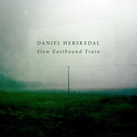 "Daniel Herskedal - ""Slow Eastbound Train"""