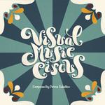 "Petros Sakelliou - ""Visual Music Circus"""