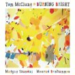 """Tom McClung - """"Burning Bright"""""""