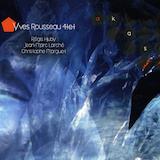 """Yves Rousseau - """"Akasha"""""""