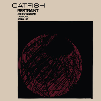 "Catfish - ""Restraint"""
